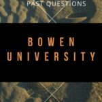 Bowen University Post UTME Past Questions Free Download And Access