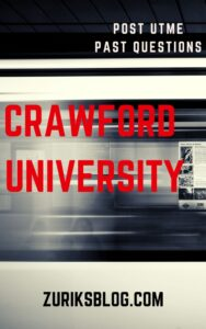Crawford University Post UTME Past Questions