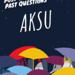 Akwa Ibom State University Post UTME Past Questions – Download Here For Free