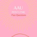 Ambrose Alli University Post UTME Past Questions And Answers – Free Download