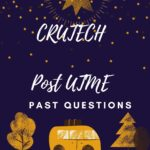 CRUTECH Post UTME Past Questions And Answers Free Download