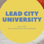 Lead City University Post UTME Past Questions Free Download