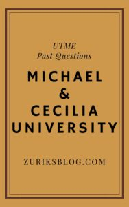 Michael And Cecilia University Post UTME Past Questions
