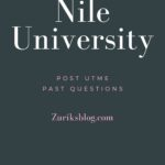 Nile University Post UTME Past Questions – Download Here For Free