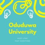 Oduduwa University Post UTME Past Questions – Free Download Guide