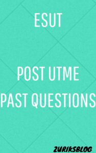 ESUT Post UTME Past Questions