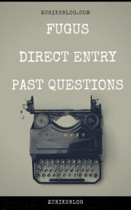 FUGUS Direct Entry Past Questions