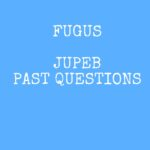 Federal University Gusau JUPEB Past Questions And Answers
