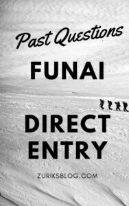 FUNAI Direct Entry Past Questions