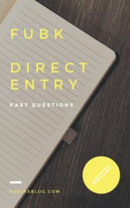 FUBK Direct Entry Past Questions