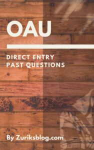 OAU Direct Entry Past Questions
