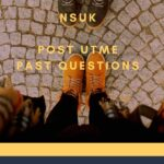 NSUK Post UTME Past Questions And Answers – Download Guide