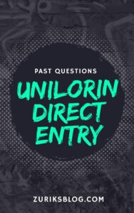 UNILORIN Direct Entry Past Questions