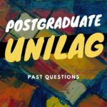 UNILAG Postgraduate Past Questions And Answers – PGD Past Questions