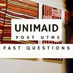Download The UNIMAID Post UTME Past Questions And Answers For Free