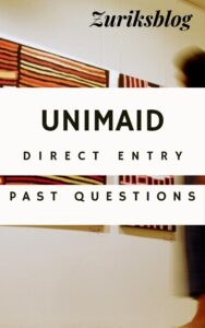 UNIMAID Direct Entry Past Questions