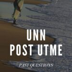 UNN Post UTME Past Questions And Answers E-book – Download Here