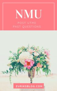 NMU Post UTME Past Questions