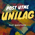 UNILAG Post UTME Past Questions And Answers Free Download