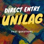 UNILAG Direct Entry Past Questions – See How To Download For Free