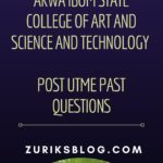 Akwa Ibom State College Of Art And Science And Technology Post UTME Past Questions