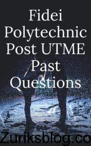 Fidei Polytechnic Post UTME Past Questions