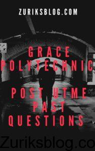 Grace Polytechnic Post UTME Past Questions