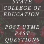Adamawa State College Of Education Post UTME Past Questions And Answers