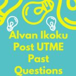 Alvan Ikoku College Of Education Post UTME Past Questions