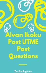 Alvan Ikoku Post UTME Past Questions