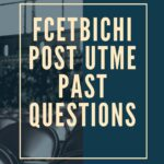 Federal College Of Education (Technical) Bichi Post UTME Past Questions