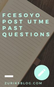 FCESOyo Post UTME Past Questions