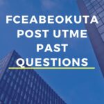 Federal College Of Education Abeokuta Post UTME Past Questions