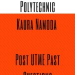 Federal Polytechnic Kaura Namoda Post UTME Past Questions And Answers