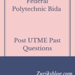 Federal Polytechnic Bida Post UTME Past Questions And Answers
