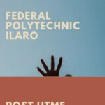 Federal Polytechnic Ilaro Post UTME Past Questions And Answers
