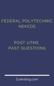 Federal Polytechnic Nekede Post UTME Past Questions