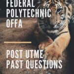 Federal Polytechnic Offa Post UTME Past Questions And Answers