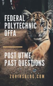 Federal Polytechnic Offa Post UTME Past Questions