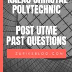 Kalac Christal Polytechnic Post UTME Past Questions And Answers