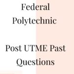 Waziri Umaru Federal Polytechnic Post UTME Past Questions And Answers