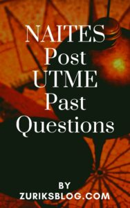 NAITES Post UTME Past Questions