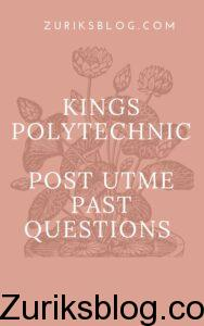 Kings Polytechnic Post UTME Past Questions
