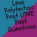 Lens Polytechnic Post UTME Past Questions And Answers