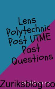 Lens Polytechnic Post UTME Past Questions