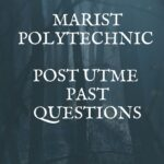 Marist Polytechnic Post UTME Past Questions And Answers