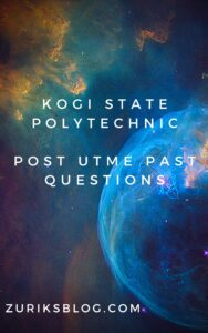 Kogi State Polytechnic Post UTME Past Questions
