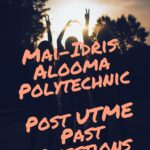 Mai-Idris Alooma Polytechnic Post UTME Past Questions And Answers