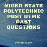 Niger State Polytechnic Post UTME Past Questions And Answers