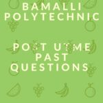 Nuhu Bamalli Polytechnic Post UTME Past Questions And Answers